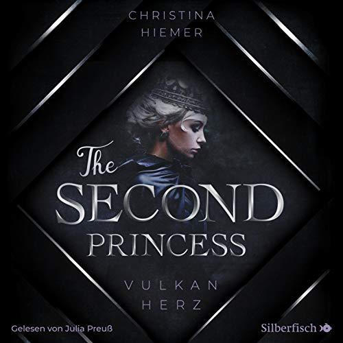 The Second Princess - Vulkanherz Titelbild