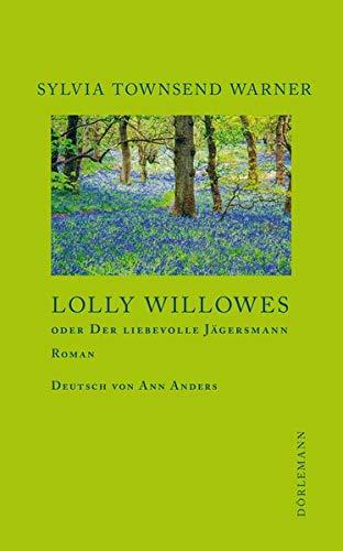 Buchseite und Rezensionen zu 'Lolly Willowes oder Der liebevolle Jägersmann' von  Sylvia Townsend Warner