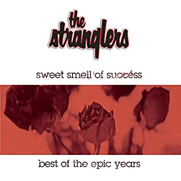 Sweet Smell Of Success - The Best Of The Epic Years