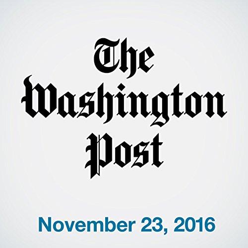 Top Stories Daily from The Washington Post, November 23, 2016 copertina