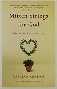 Paperback Mitten Strings for God: Reflections  for Mothers in a Hurry Book