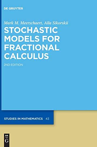 Stochastic Models for Fractional Calculus (De Gruyter Studies in Mathematics, 43)