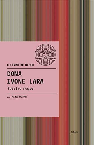 Dona Ivone Lara - Sorriso Negro (O livro do disco)