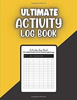 Ultimate Activity Log Book: 120 pages / dimensions 8,5x11 inches