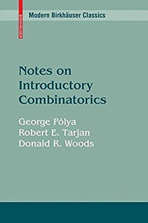 Notes on Introductory Combinatorics (Modern Birkh絶??user Classics) by George P絶??lya Robert E. Tarjan Donald R. Woods(2009-11-17)