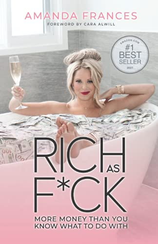 Real Estate Investing Books! - Rich As F*ck: More Money Than You Know What to Do With