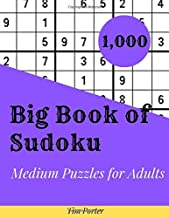 Big Book of Sudoku: 1,000 Medium Puzzles for Adults with Solutions