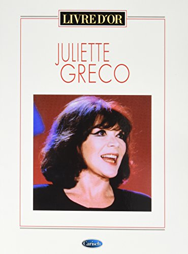 Juliette Greco: Livre d Or