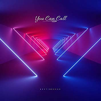 You Can Call
