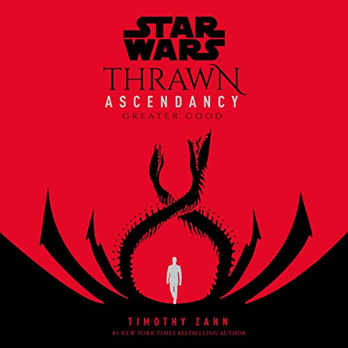 Star Wars: Thrawn Ascendancy (Book II: Greater Good)  By  cover art