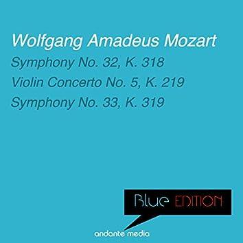 Blue Edition - Mozart: Symphonies Nos. 32, 33 & Violin Concerto No. 5, K. 219
