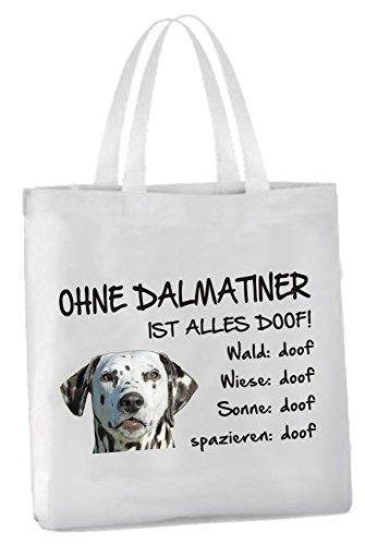 AdriLeo Einkaufstasche Ohne Dalmatiner ist Alles doof! (Schwarze Flecken)
