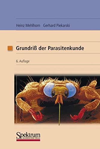 Grundriss Der Parasitenkunde: Parasiten des Menschen und der Nutztiere (German Edition)