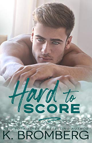 Hard to Score (The Play Hard Series Book 3) (English Edition)
