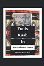 Fools Rush In (A Horatio Storms Story)