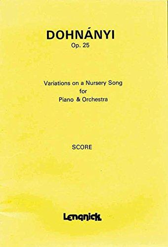 Variationen über ein Kinderlied: op.25. Klavier und Orchester. Studienpartitur.
