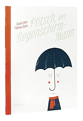 Plitsch, der Regenschirm-Mann