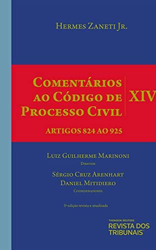 Comentários Ao Código De Processo Civil - Volume Xiv – Artigos 824 Ao 925 - 3º Edição