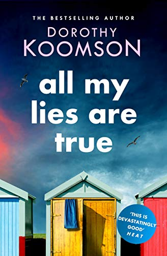 All My Lies Are True by [Dorothy Koomson]