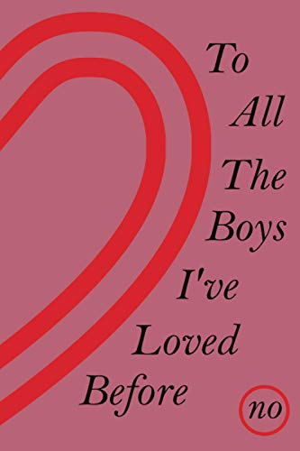 "To All the Boys I've Loved Before: Notebook Journal -Perfect Gift For Girls - Gift For Christmas , Thanksgiving And Birthday - Notebook For Writing Your Thoughts , Notes And More - 110 Pages, ""6x9 in"""
