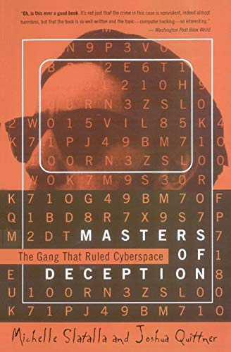 The Masters of Deception: Gang That Ruled Cyberspace, The