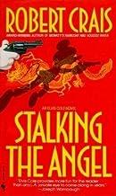 Stalking the Angel[STALKING THE ANGEL][Mass Market Paperback]