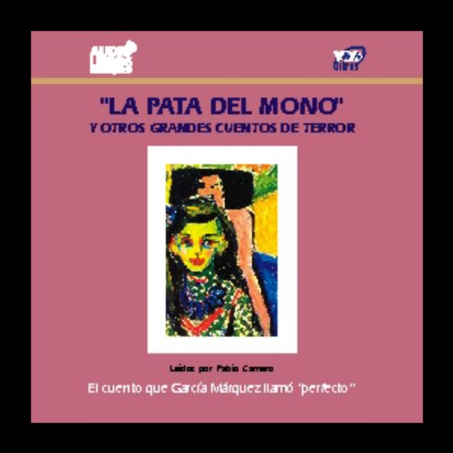 La Pata del Mono y Otros Grandes Cuentos de Terror [The Monkey's Paw and Other Tales of Horror] audiobook cover art