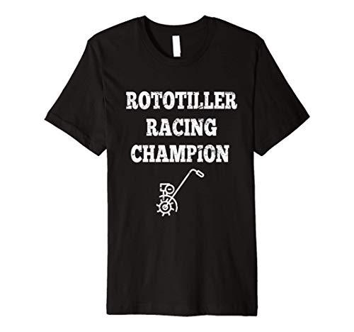 Rototiller Racing Champion Motor Sports Garden Farm Premium T-Shirt