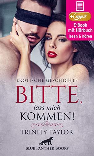 Bitte, lass mich kommen! | Erotische Geschichte: Er muss gefesselt zusehen ... (blue panther books Erotische Hörbücher Erotik Sex Hörbuch)