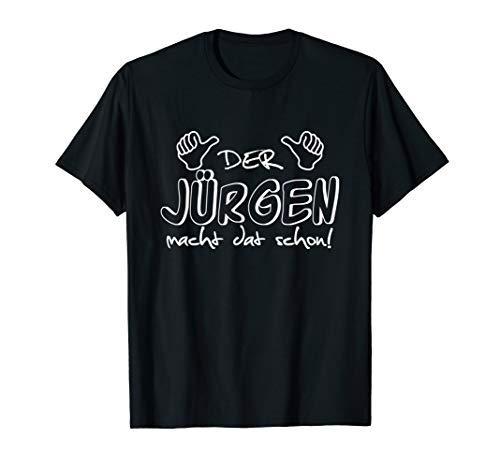 Herren Der Jürgen macht dat schon! Vorname im Ruhrpott / lustig