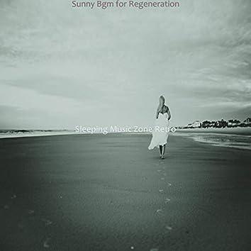 Sunny Bgm for Regeneration