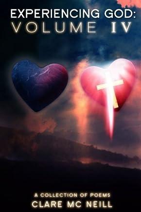Experiencing God IV: (Volume IV): 4