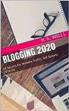 Blogging 2020: 60 Secrets for Website Traffic, Get Success 2020-21 (English Edition)
