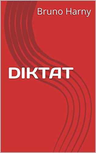 DIKTAT (French Edition)