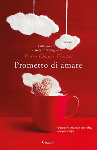Prometto di amare (Narratori moderni)