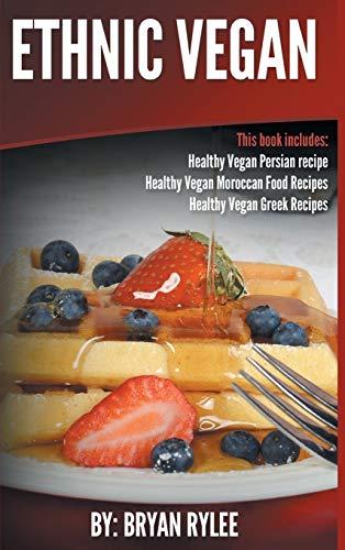 Ethnic Vegan: Healthy Vegan Persian recipe-Healthy Vegan Moroccan Recipes Healthy Vegan Greek...