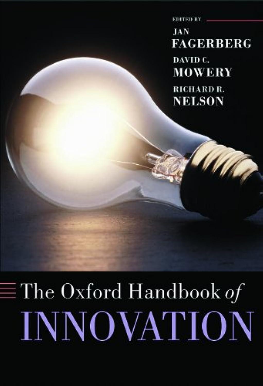 移住するステンレス司法The Oxford Handbook of Innovation (Oxford Handbooks) (English Edition)