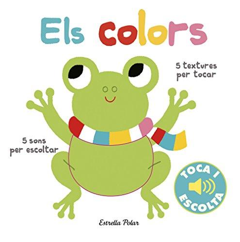 Els colors. Toca i escolta (Llibres de textures i sons)