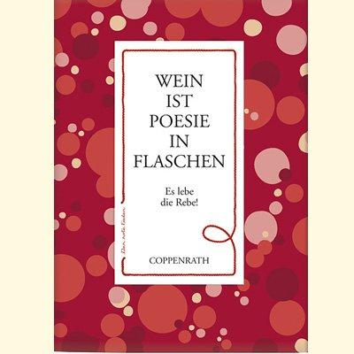 Coppenrath 9921 Der rote Faden: Wein ist Poesie in Flaschen