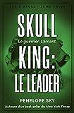 Skull King - Le leader - Format Kindle - 9,99 €