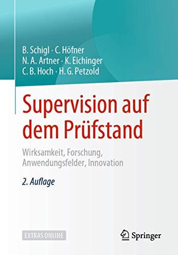 Supervision auf dem Prüfstand: Wirksamkeit, Forschung, Anwendungsfelder, Innovation