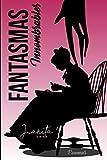 Fantasmas Innombrables: Primera Edición (Spanish Edition)