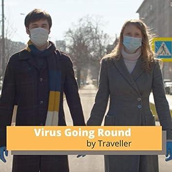 Virus Going Round