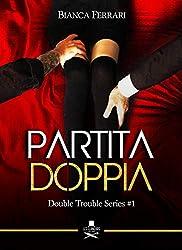 Partita doppia: Double Trouble Series #1 (Pigalle) (Italian Edition)