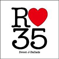 R35: Sweet J-Ballads by R35: Sweet J-Ballads