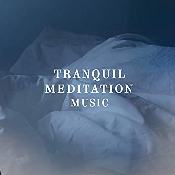 Tranquil Meditation Music, Vol. 2