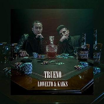 Trueno (feat. Lowelto)