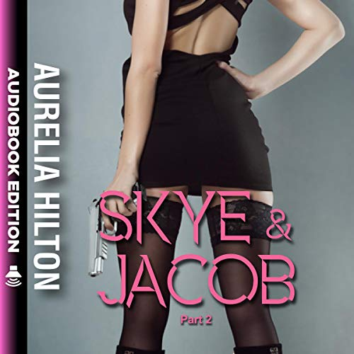 Skye & Jacob, Part 2 audiobook cover art