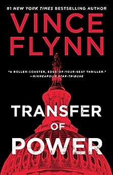 Transfer of Power (A Mitch Rapp Novel Book 1) by [Vince Flynn]