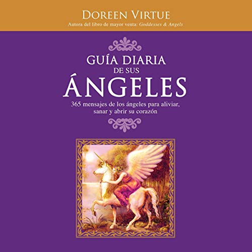 Guía diaria de sus angeles [Daily Guide of His Angels] (Narración en Castellano) audiobook cover art
